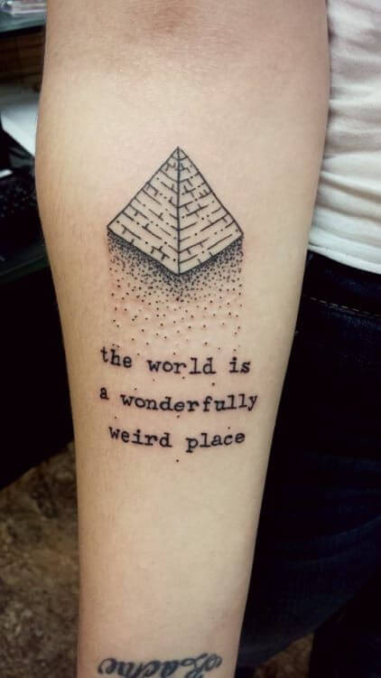 PYRAMID TATTOO WITH QUOTE