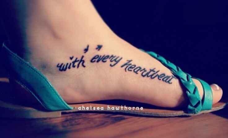 foot quotes tattoo
